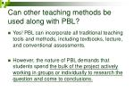 can other teaching methods be used along with pbl