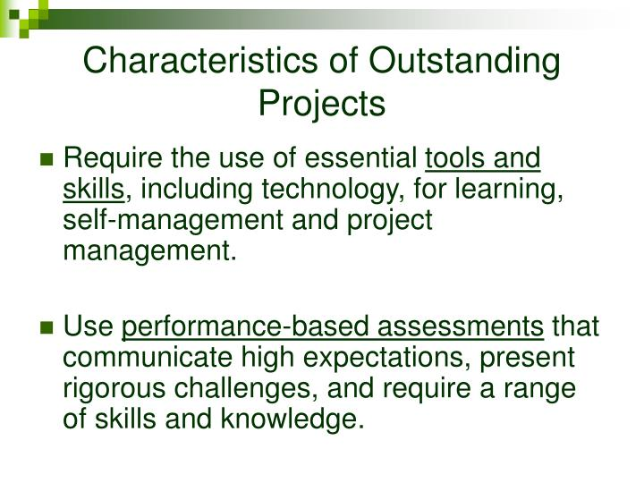 Characteristics of Outstanding Projects