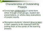 characteristics of outstanding projects2