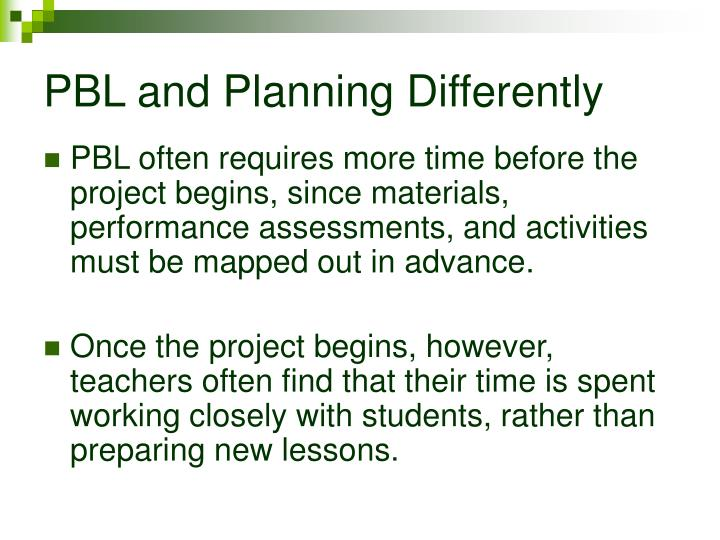 PBL and Planning Differently