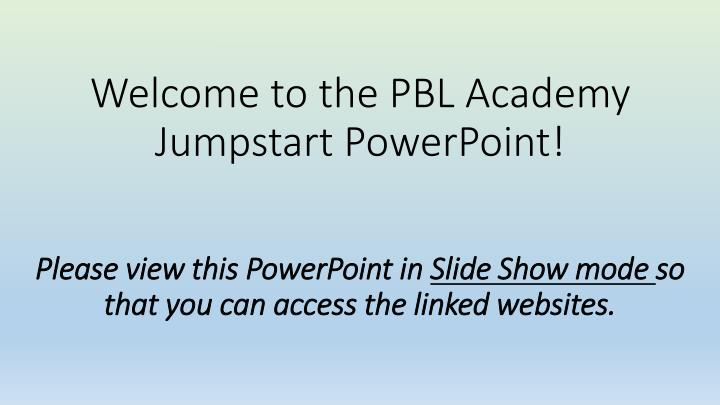 Welcome to the PBL Academy