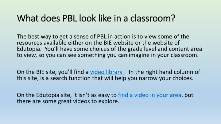 What does PBL look like in a classroom?
