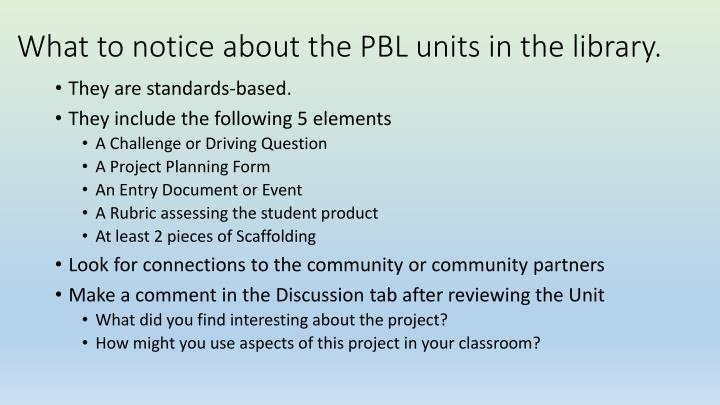 What to notice about the PBL units in the library.