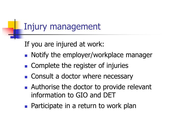 Injury management