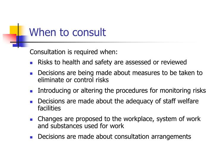 When to consult