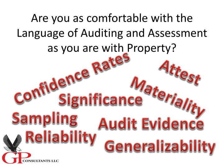 Are you as comfortable with the Language of Auditing and Assessment as you are with Property?