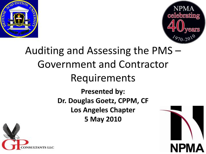 Auditing and assessing the pms government and contractor requirements