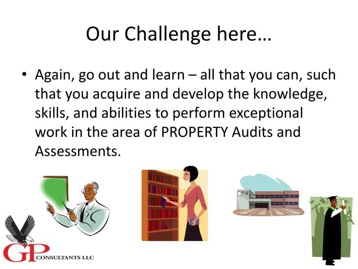 Our Challenge here…
