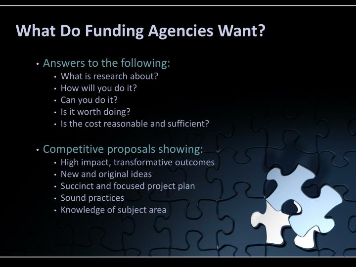 What Do Funding Agencies Want?