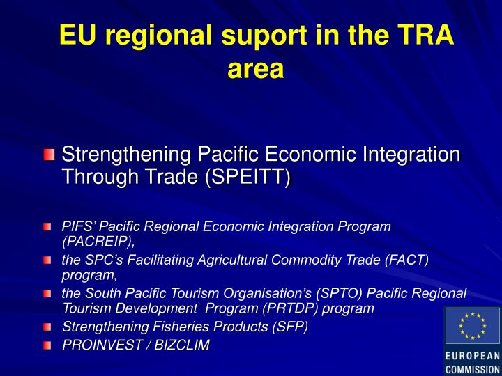 EU regional suport in the TRA area