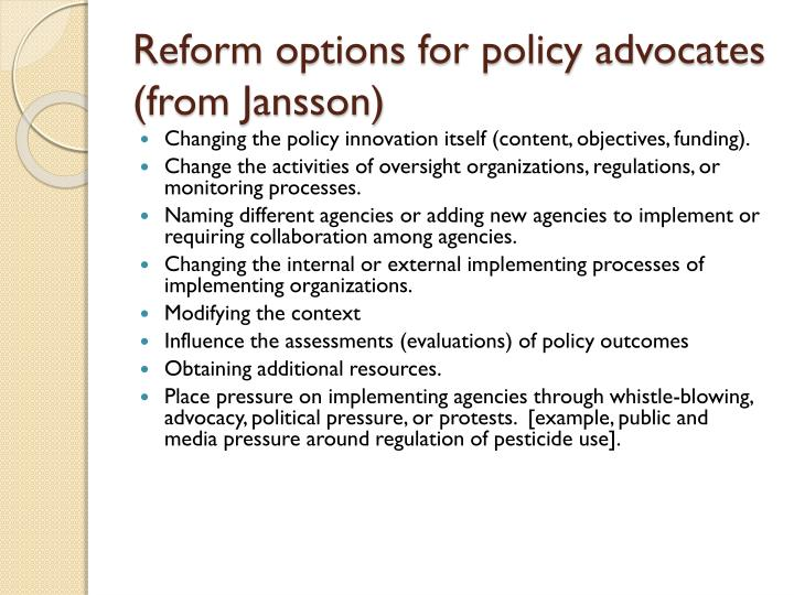 Reform options for policy advocates (from Jansson)