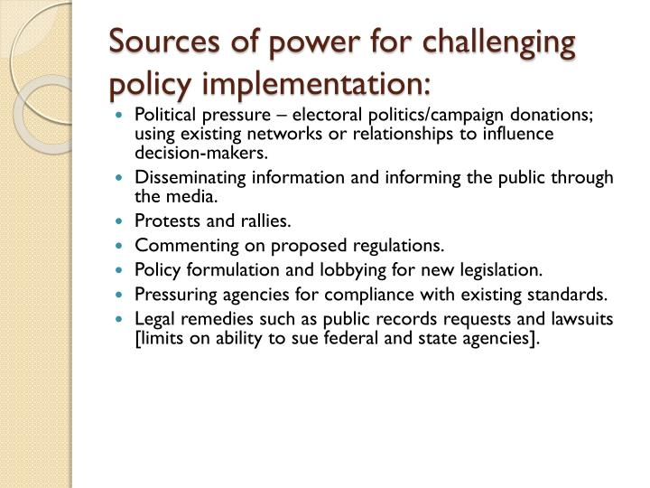 Sources of power for challenging policy implementation: