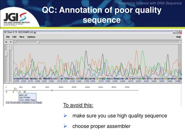 QC: Annotation of poor quality sequence