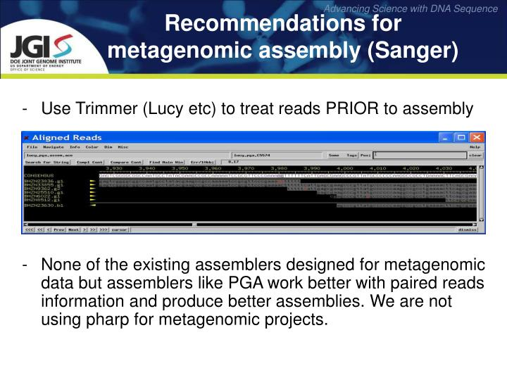 Use Trimmer (Lucy etc) to treat reads PRIOR to assembly