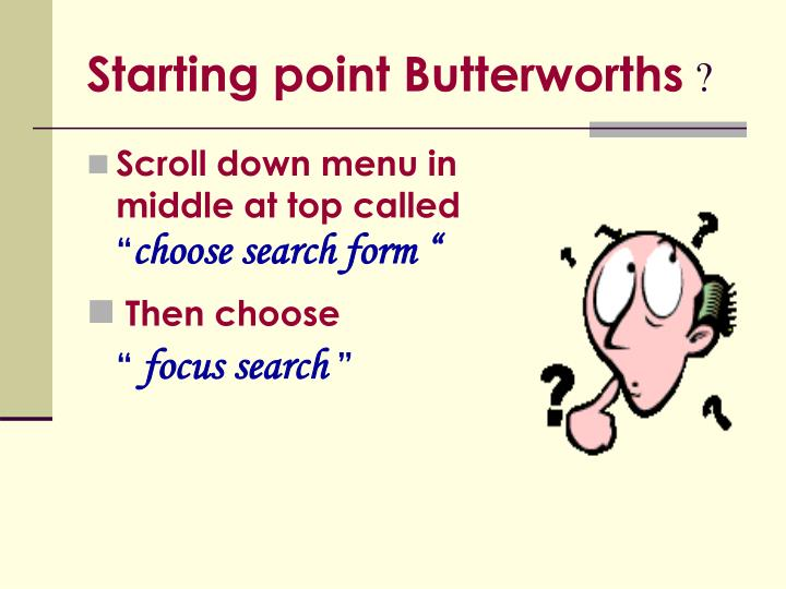 Starting point Butterworths