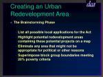 creating an urban redevelopment area