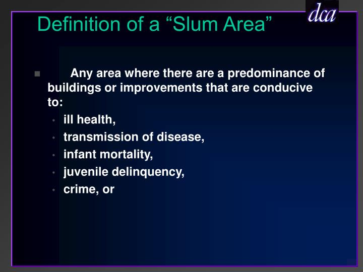 "Definition of a ""Slum Area"""