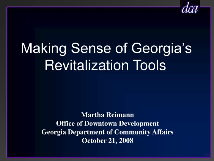 Making sense of georgia s revitalization tools