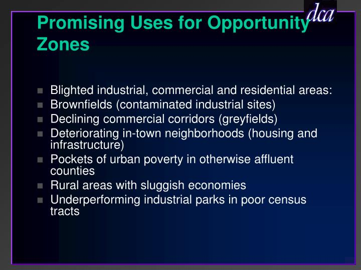 Promising Uses for Opportunity Zones