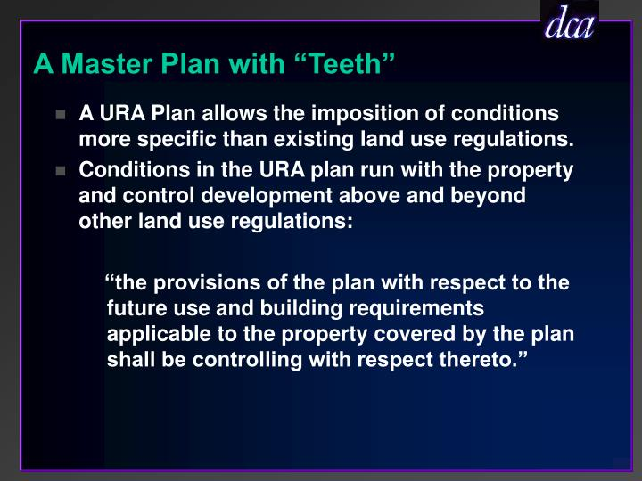 "A Master Plan with ""Teeth"""