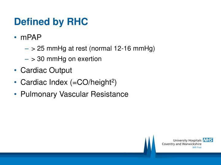 Defined by RHC