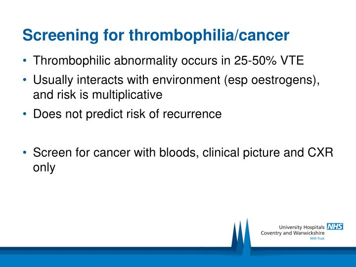 Screening for thrombophilia/cancer