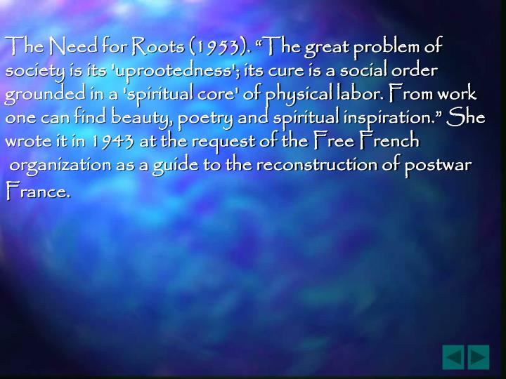 """The Need for Roots (1953). """"The great problem of"""