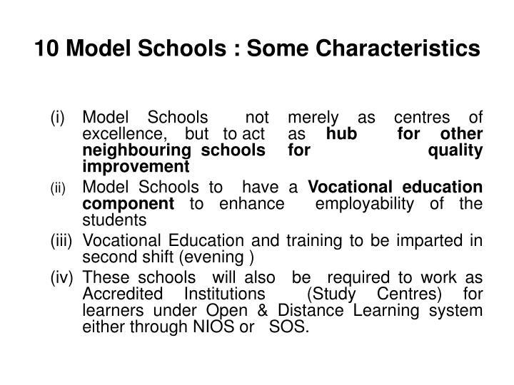 10 Model Schools : Some Characteristics