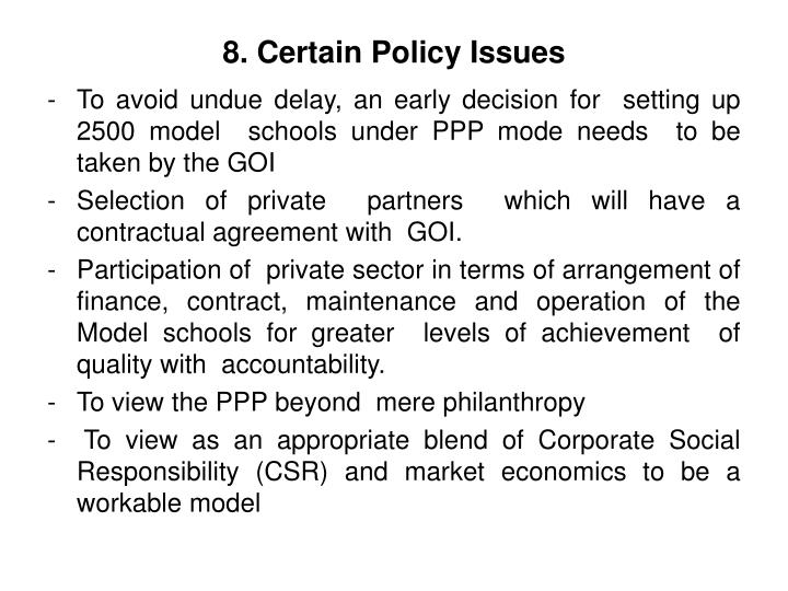 8. Certain Policy Issues