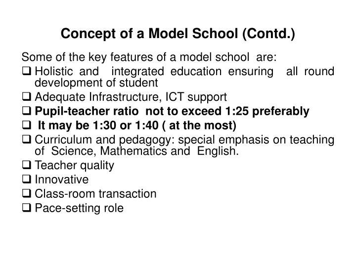 Concept of a Model School (Contd.)