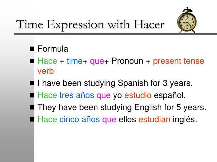 Time expression with hacer2