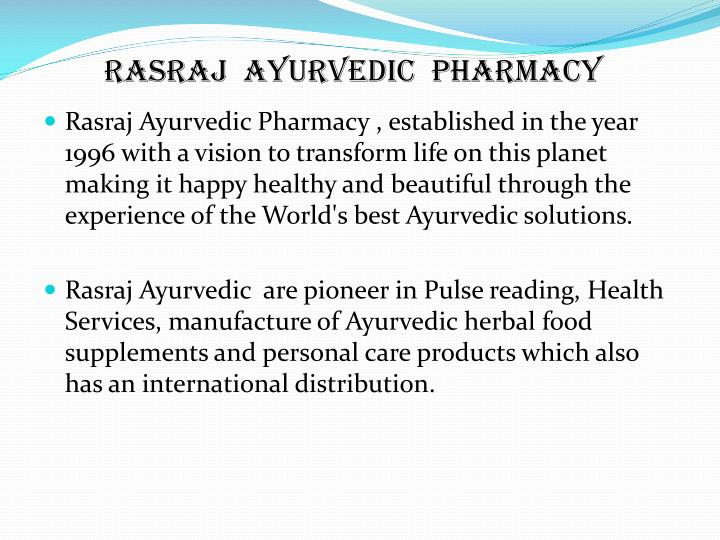 Rasraj ayurvedic pharmacy1