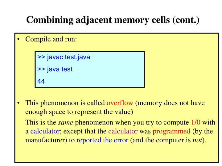 Combining adjacent memory cells (cont.)
