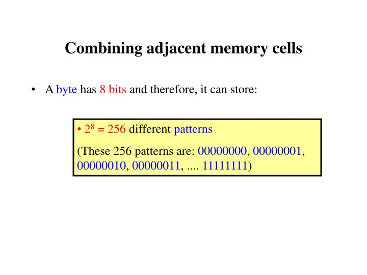 Combining adjacent memory cells