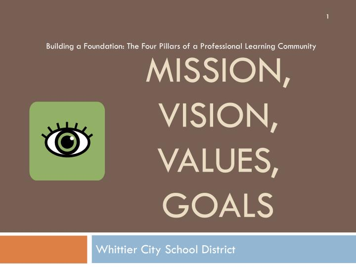 missionvision and values essay