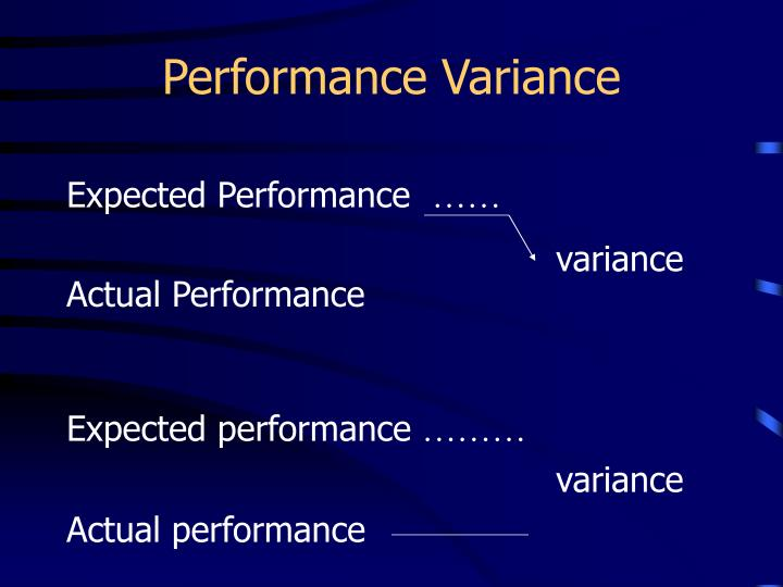 Performance Variance