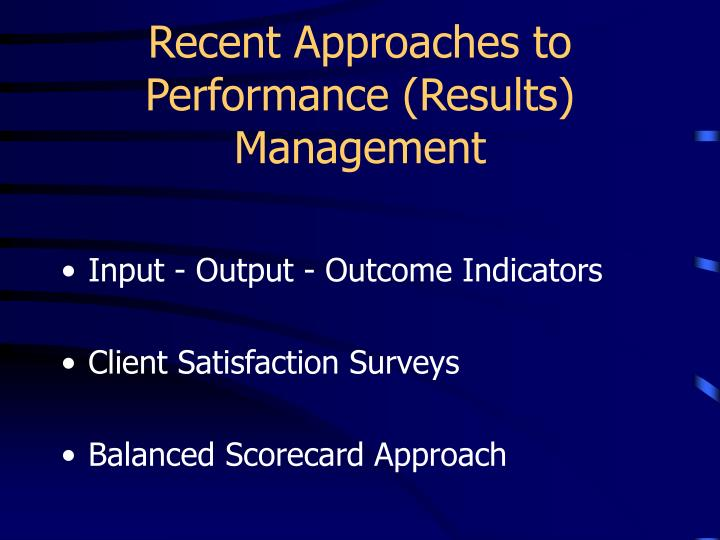 Recent Approaches to Performance (Results) Management