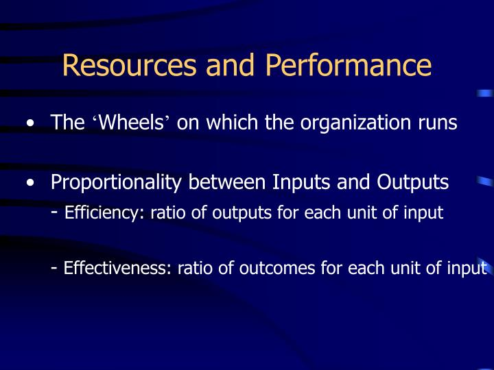 Resources and Performance
