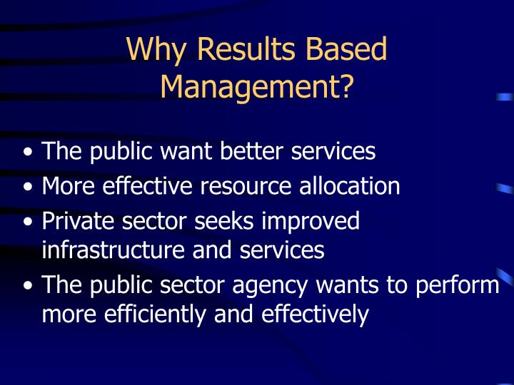 Why Results Based Management?