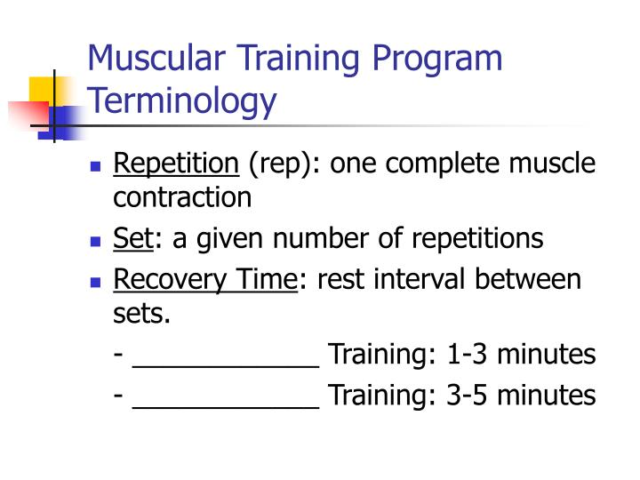 Muscular Training Program Terminology