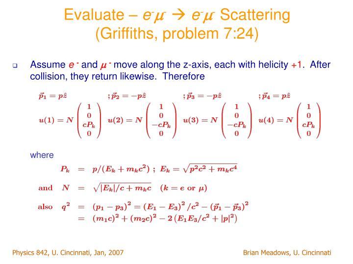 Evaluate –