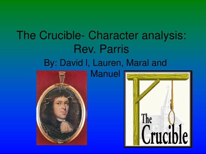 character analysis for parris in the crucible