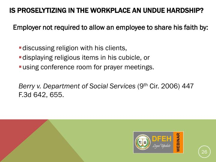 Is Proselytizing In The Workplace An Undue Hardship?