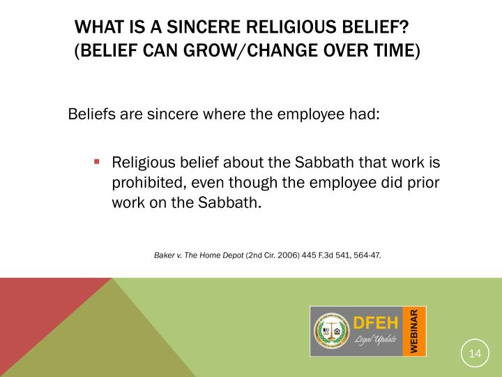 WHAT IS A SINCERE RELIGIOUS BELIEF?
