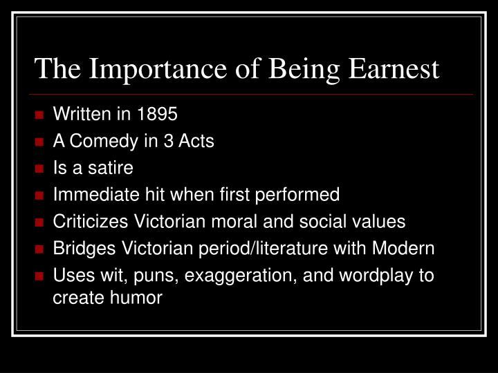 The importance of being earnest1