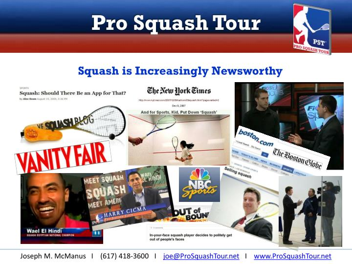 Squash is Increasingly Newsworthy