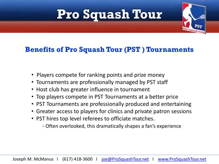 Benefits of Pro Squash Tour (PST ) Tournaments
