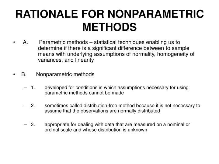 RATIONALE FOR NONPARAMETRIC METHODS