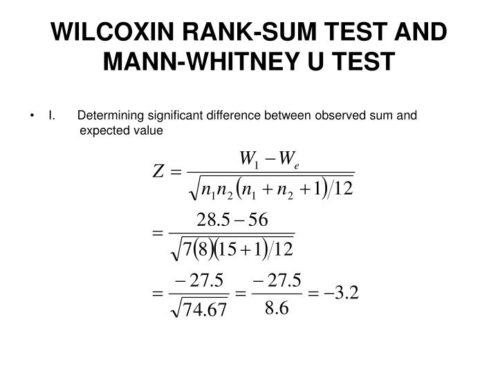 WILCOXIN RANK-SUM TEST AND MANN-WHITNEY U TEST