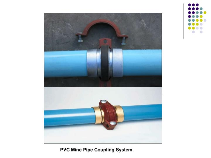 PVC Mine Pipe Coupling System